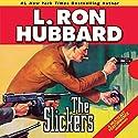 The Slickers: In Which a Western Lawmen Cracks Down on Crime...in Manhattan Audiobook by L. Ron Hubbard Narrated by R. F. Daley, Tamra Meskimen, Phil Proctor, Kristin Proctor, Corey Burton, John Mariano, Enn Reitel
