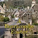 A Burracombe Easter (       UNABRIDGED) by Lilian Harry Narrated by Anne Dover