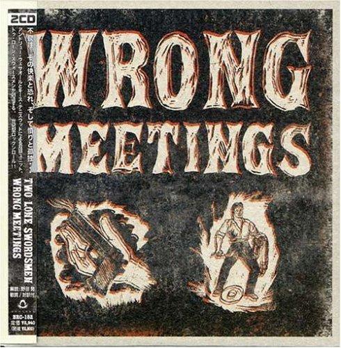 Wrong Meetings