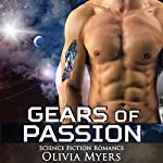 Gears of Passion | Olivia Myers
