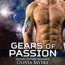 Gears of Passion Audiobook by Olivia Myers Narrated by Audrey Lusk