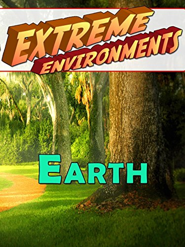 Extreme Environments - Earth