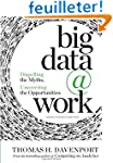 Big Data at Work: Dispelling the Myth...