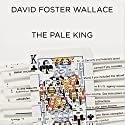 The Pale King (       UNABRIDGED) by David Foster Wallace Narrated by Robert Petkoff