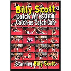 Billy Scott Catch-As-Catch-Can Wrestling