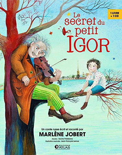 Le secret du petit Igor : Un conte russe
