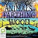 The Animals of Farthing Wood Audiobook by Colin Dann Narrated by Paul Whitehouse, Esther Coles