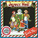 Teach Me Joyeux Noel: Learning Songs and Traditions in French Audiobook by Judy R. Mahoney Narrated by Yvonne Peralta