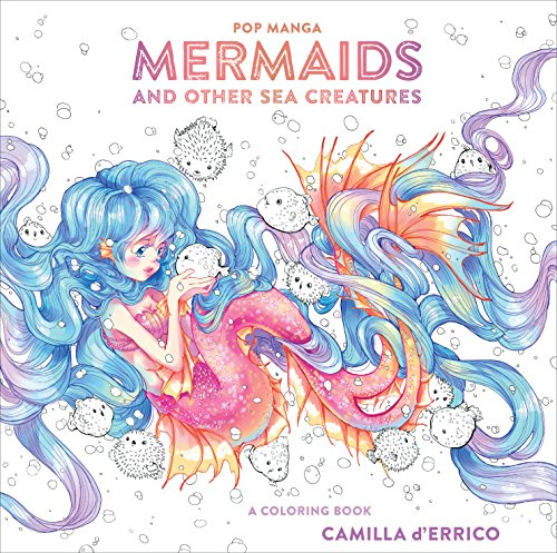 Pop Manga Mermaids and Other Sea Creatures A Coloring Book [d\'Errico, Camilla] (Tapa Blanda)