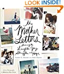Mother Letters, The: Sharing the Laug...
