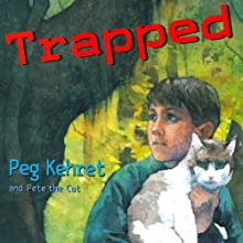 Trapped (       UNABRIDGED) by Peg Kehret Narrated by Mike Smith Rivera