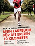 img - for Mein Laufbuch f r die ersten 10 Kilometer book / textbook / text book