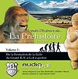 Ecoute l'histoire de la prehistoire vol. 1