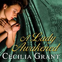 A Lady Awakened: Blackshear Family Series # 1 (       UNABRIDGED) by Cecilia Grant Narrated by Susan Ericksen