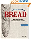 Bread: A Baker's Book of Techniques a...