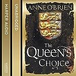 The Queen's Choice | Anne O'Brien