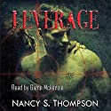 Leverage: The Mistaken Series, Book 2 Audiobook by Nancy S. Thompson Narrated by Glenn Mckenzie