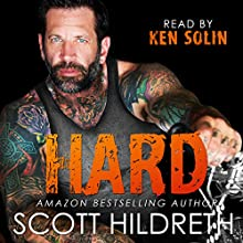 Hard Audiobook by Scott Hildreth Narrated by Ken Solin