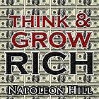 Think and Grow Rich Hörbuch von Napoleon Hill Gesprochen von: Jason McCoy