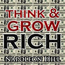 Think and Grow Rich Audiobook by Napoleon Hill Narrated by Jason McCoy