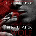 The Black Wolf Audiobook by J. A. Redmerski Narrated by Luke Daniels, Kate Reinders, Susannah Jones, Nelson Hobbs, Stephen Bel Davies