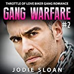 Gang Warfare #2: Throttle of Love Biker Gang Romance | Jodie Sloan