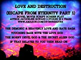 Escape from Eternity (Love and Destruction Book 1)
