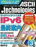 ASCII.technologies (アスキードットテクノロジーズ) 2011年 03月号 [雑誌]