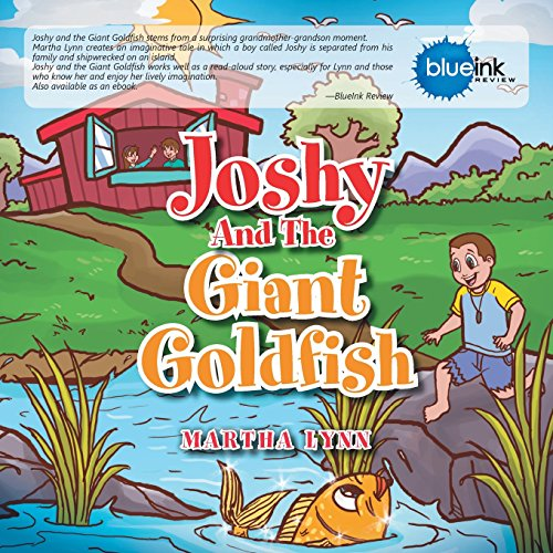 Joshy and the Giant Goldfish