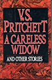 A Careless Widow and Other Stories (0394576128) by Pritchett, V.S.