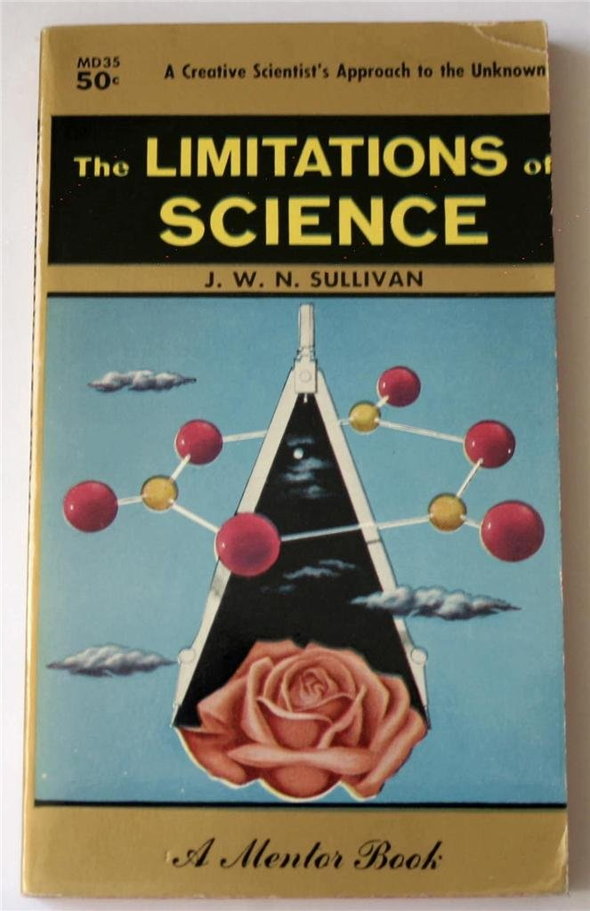 The limitations of science (A Mentor Book), Sullivan, J. W. N
