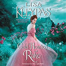Cold-Hearted Rake | Livre audio Auteur(s) : Lisa Kleypas Narrateur(s) : Mary Jane Wells
