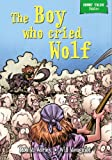 Rob M Worley Short Tales Fables: The Boy Who Cried Wolf