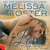 Taken by Love: Love in Bloom: The Bradens | Melissa Foster