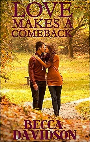 Love Makes A Comeback