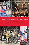 Cheerleading and the Law: Risk Management Strategies