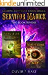 Servitor Magick Two Book Bundle: Crea...