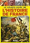 Le grand livre de l'histoire de Franc...