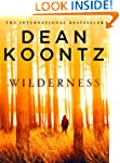 Wilderness: A short story (Kindle Sin...
