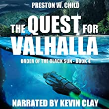 The Quest for Valhalla: Order of the Black Sun, Book 4 (       UNABRIDGED) by P. W. Child Narrated by Kevin Clay