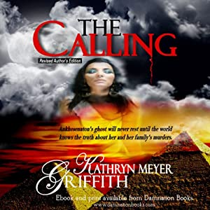 THE CALLING - Revised Author's Edition | [Kathryn Meyer Griffith]