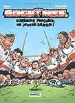 Les Rugbymen T4: Dimanche prochain, o...