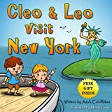 Children Book - Leo & Cleo visit New York (free gift inside): Children values taught through fun tales and state heroes (Spirits of the State 2)