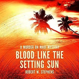 Blood Like the Setting Sun Audiobook