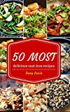 Cast Iron Recipes Cookbook: 50 Most Delicious of Cast Iron Recipes (Cast Iron Recipes, Cast Iron Cookbook, Cast Iron Cooking,  Cast Iron Cooking Recipes): ... Recipes (Easy Recipes Cookbook Book 2)