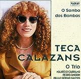 O samba dos bambas | Calazans, Teca - Chant