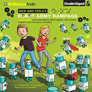 Nick and Tesla's Robot Army Rampage Audiobook