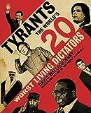 Tyrants: The World's 20 Worst Living Dictators (0060590041) by Wallechinsky, David