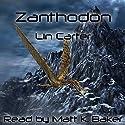 Zanthodon: Eric Carstairs of Zanthodon, Book 2 (       UNABRIDGED) by Lin Carter Narrated by Matt K. Baker