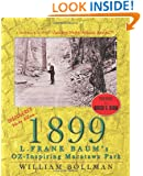 1899: L. Frank Baum's OZ-Inspiring Macatawa Park